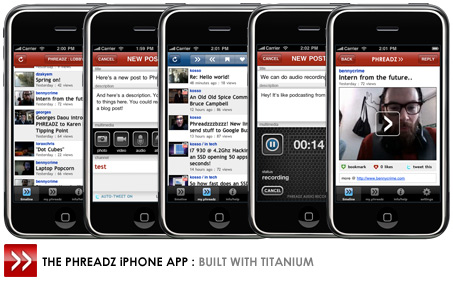 The Phreadz iPhone application : built with Titanium